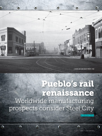 Pueblo's Rail Renaissance